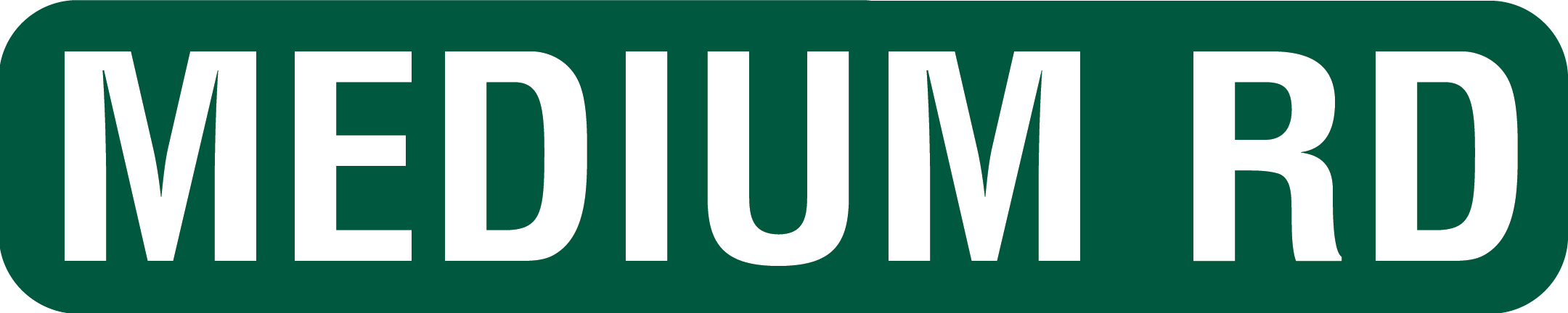 6x30 Street Sign for Medinum Road Names